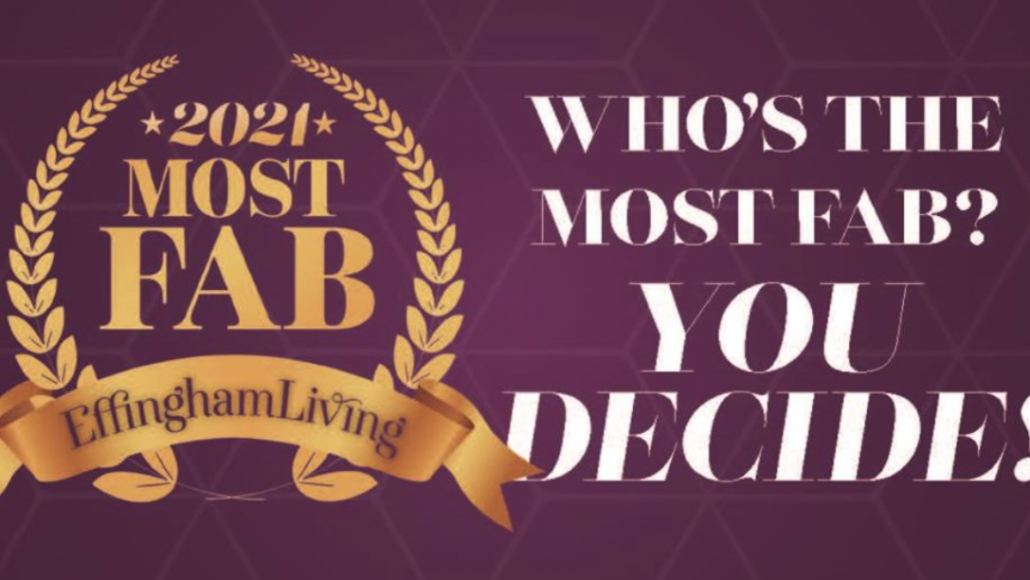 Vote For Us In Effingham Living's 2021 Most Fab Awards!